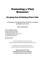 Protecting a Vital Resource: Keeping Our Drinking Water Safe A Summary of Drinking Water Protection Activities in Minnesota for 2001