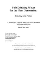 Safe Drinking Water for the Next Generation: Ensuring Our Future A Summary of Drinking Water Protection Activities in Minnesota for 2000
