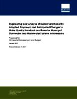 Engineering Cost Analysis of Current and Recently Adopted, Proposed, and Anticipated Changes to Water Quality Standards and Rules for Municipal Stormwater and Wastewater Systems in Minnesota