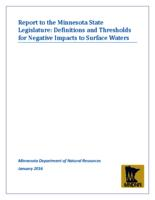 Report to the Minnesota State Legislature: Definitions and Thresholds for Negative Impacts to Surface Waters