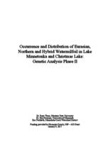 Occurrence and Distribution of Eurasian, Northern and Hybrid Watermilfoil in Lake Minnetonka and Christmas Lake: Genetic Analysis Phase II