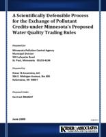 A Scientifically Defensible Process for the Exchange of Pollutant Credits under Minnesota's Proposed Water Quality Trading Rules