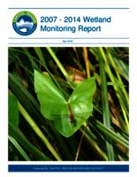 2007 - 2014 Wetland Monitoring Report