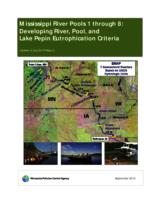 Mississippi River Pools 1 through 8: Developing River, Pool, and Lake Pepin Eutrophication Criteria
