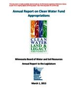Annual Report on Clean Water Fund Appropriations: Minnesota Board of Water & Soil Resources Annual Report to the Legislature