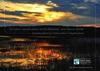 The Great Lakes Regional Water Program - 2010 Annual report : Growing Learning Communities & Organizations