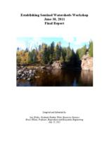 Establishing Sentinel Watersheds Workshop June 30, 2011 Final Report