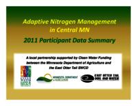 Adaptive Nitrogen Management in Central MN 2011 Participant Data Summary [Presentation]