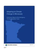 Adapting to Climate Change in Minnesota Preliminary Report of the Interagency Climate Adaptation Team