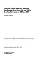 Estimated Ground-Water Use in Becker, Clay, Douglas, Grant, Otter Tail, and Wilkin Counties, Minnesota, for 2030 and 2050
