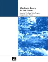 Charting a Course for the Future: Report of the State Water Program FEBRUARY 2002 Reorganization Project
