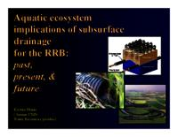 Aquatic ecosystem implications of subsurface drainage for the RRB: past, present, & future [Presentation]