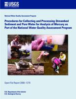 Procedures for Collecting and Processing Streambed Sediment and Pore Water for Analysis of Mercury as Part of the National Water-Quality Assessment Program