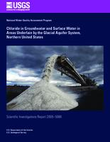 Chloride in Groundwater and Surface Water in Areas Underlain by the Glacial Aquifer System, Northern United States