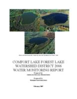 COMFORT LAKE FOREST LAKE  Watershed District 2006 Water Monitoring Report